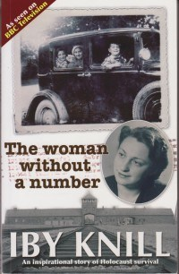 Iby Knill had no number at Auschwitz