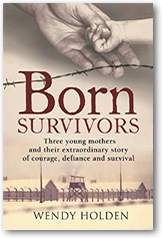 New book by Wendy tells about babies born to mothers in concentration camps, who survived