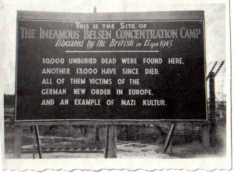 A sign that was put up by the British at Bergen-Belsen